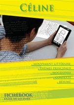 Vente Livre Numérique : Fiche de lecture Louis-Ferdinand Céline - Résumés détaillés et analyses littéraires de référence  - Louis-ferdinand Céline