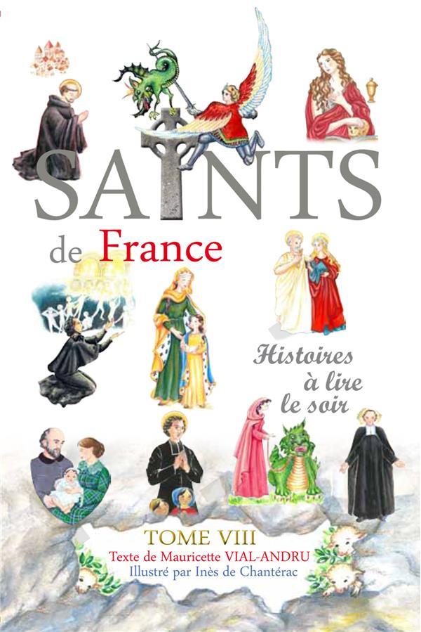 Les saints de France t.8