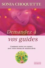 Vente Livre Numérique : Demandez à vos guides  - Sonia Choquette