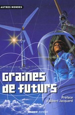 Couverture de Graines de futurs ; anthologie