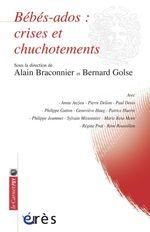 Vente Livre Numérique : Bébés - ados : crises et chuchotements  - Bernard Golse - Alain Braconnier
