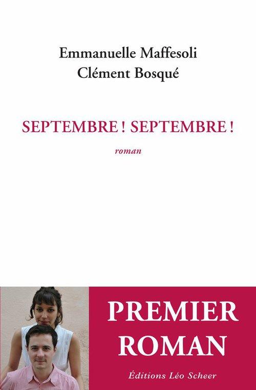 Septembre ! Septembre !  - Emmanuelle Maffesoli  - Clément Bosqué