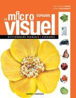 Vente Livre Numérique : Le Micro Visuel français-espagnol  - Ariane Archambault - Jean-Claude Corbeil