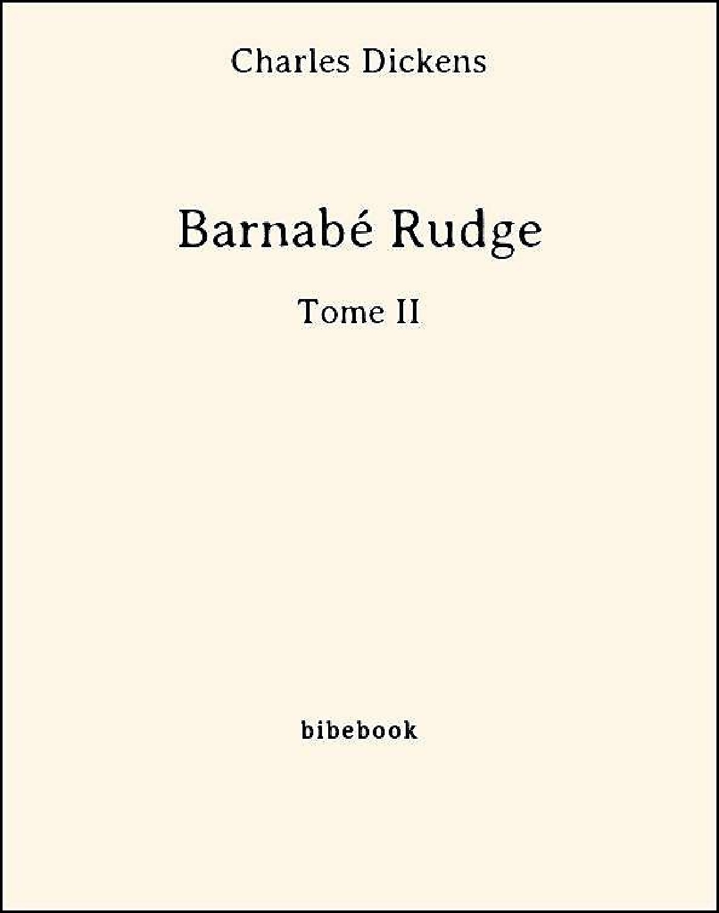 Barnabé Rudge t.2