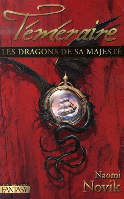 Téméraire T.1 ; les dragons de Sa Majesté