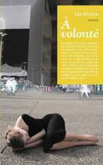 Vente EBooks : A volonté  - Léa Rivière