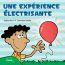 Une expérience électrisante