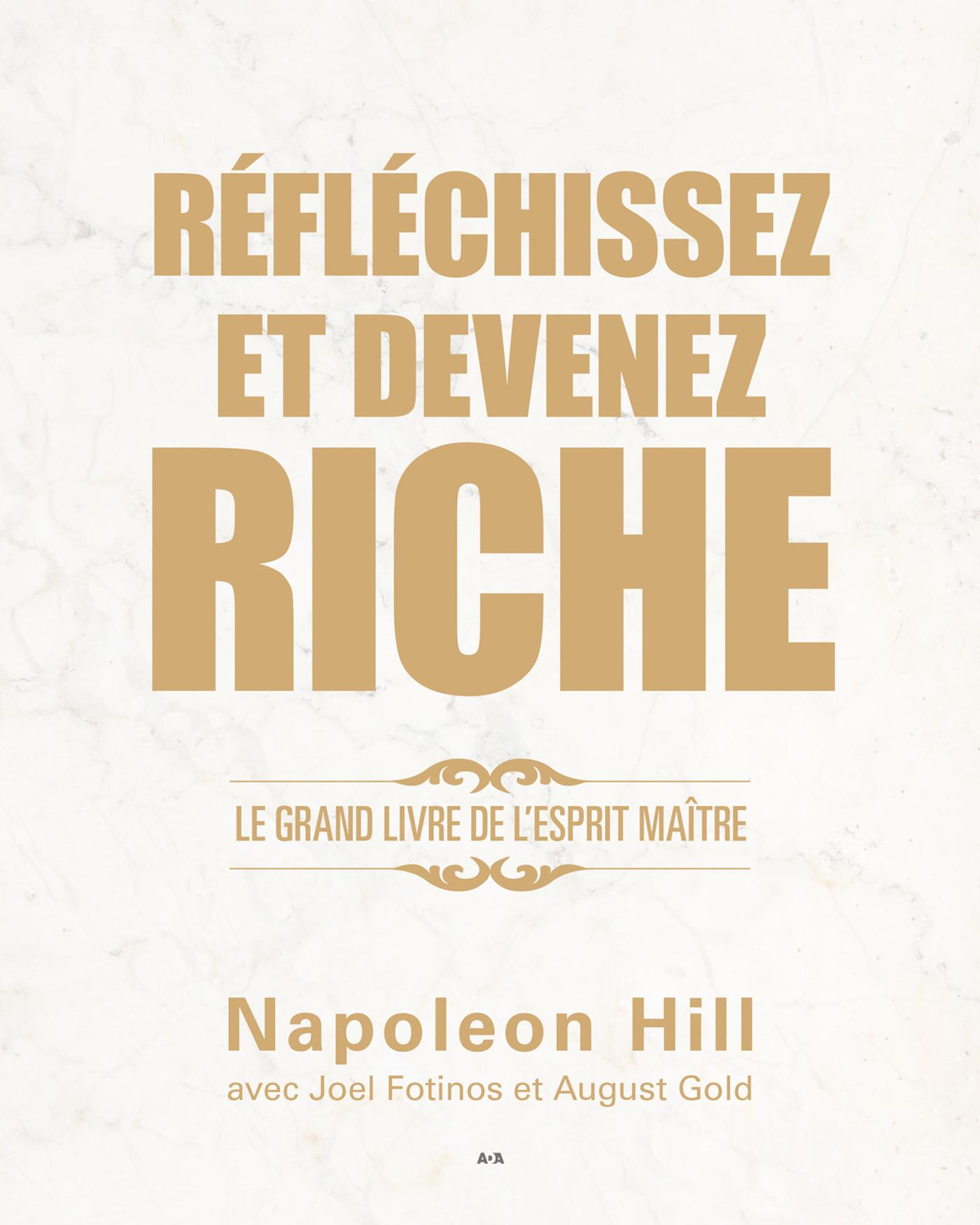 Réfléchissez et devenez riche ; le grand livre de l'esprit maître