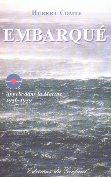 Embarque ; appele dans la marine, 1956-1959