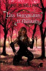 Vente Livre Numérique : Les Chevaliers d'Antarès 03 : Manticores  - Anne Robillard