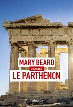 Le Parthénon  - Mary Beard