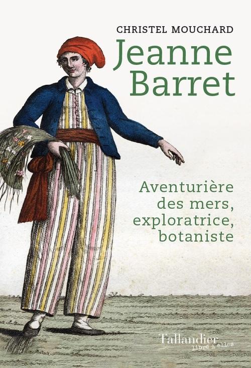 L'aventurière de l'Etoile ; Jeanne Barret, passagère clandestine de l'expédition Bougainville