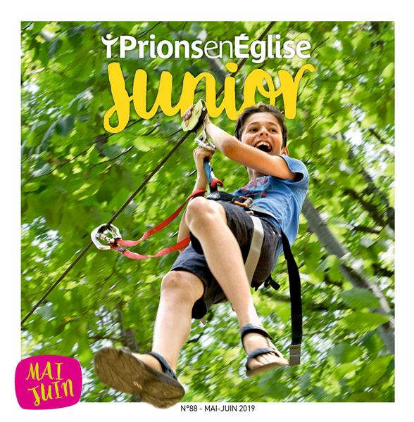 Prions en eglise junior n.88 ; mai 2019