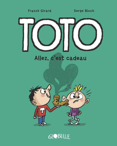 Toto  T.2 ; allez, c'est cadeau !