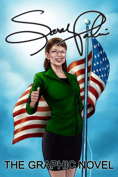 Sarah Palin the Graphic Novel