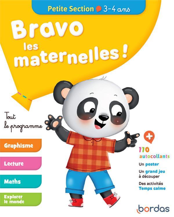 Bravo les maternelles ! ; tout le programme ; petite section ; 3/4 ans (édition 2019)