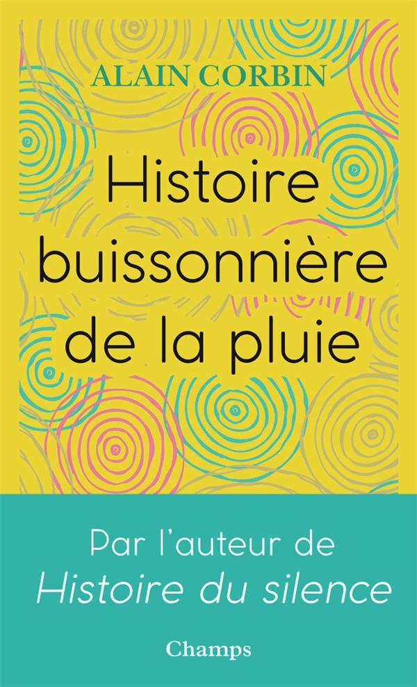 HISTOIRE BUISSONNIERE DE LA PLUIE