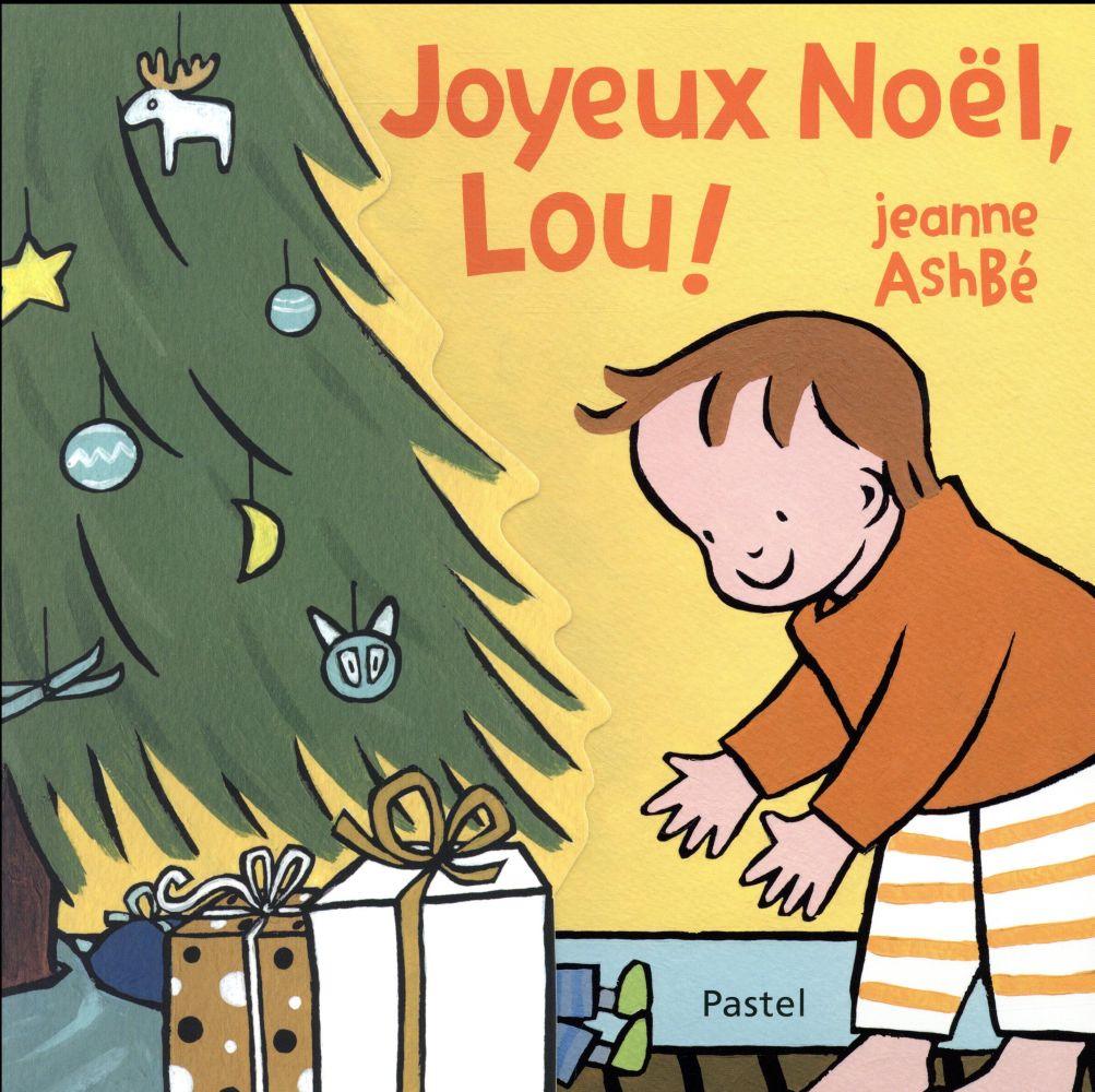 JOYEUX NOEL, LOU !