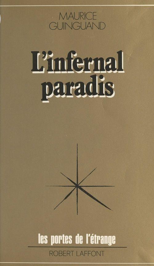 Infernal paradis