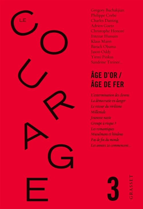 Le courage N.3 ; âge d'or / âge de fer