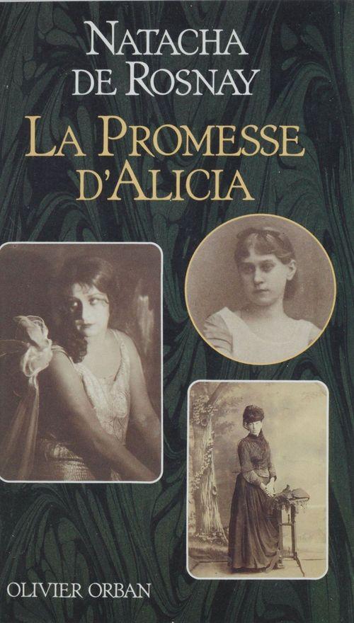 La Promesse d'Alicia  - Natacha de Rosnay