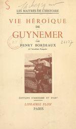 Vie héroïque de Guynemer