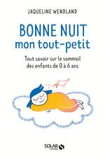 Vente EBooks : Bonne nuit mon tout petit  - Violaine CHATAL - Jacqueline WENDLAND