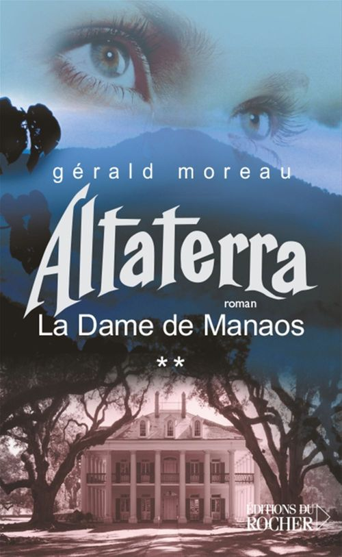 La Dame de Manaos, Tome 2  - Gerald Moreau