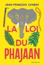 Vente EBooks : La Loi du Phajaan  - Jean-François Chabas