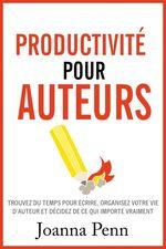 Vente EBooks : Productivité pour auteurs  - Joanna Penn