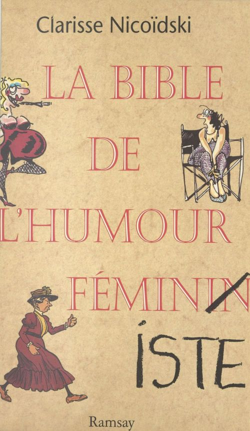 La bible de l'humour feminin et feministe