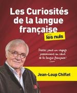 Vente Livre Numérique : Les Curiosités de la langue française pour les Nuls  - Marie DEVEAUX - Jean-Loup Chiflet