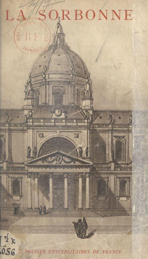 La Sorbonne  - Jean Bonnerot