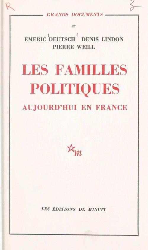 Les familles politiques : aujourd'hui en France