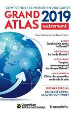 Vente Livre Numérique : Grand Atlas 2019. Comprendre le monde en 200 cartes  - . Collectif - Frank Tétart