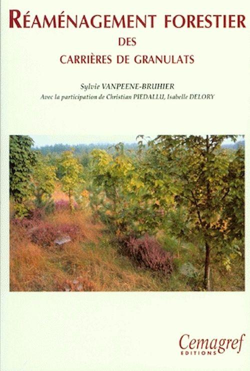 Reamenagement forestier des carrieres de granulats