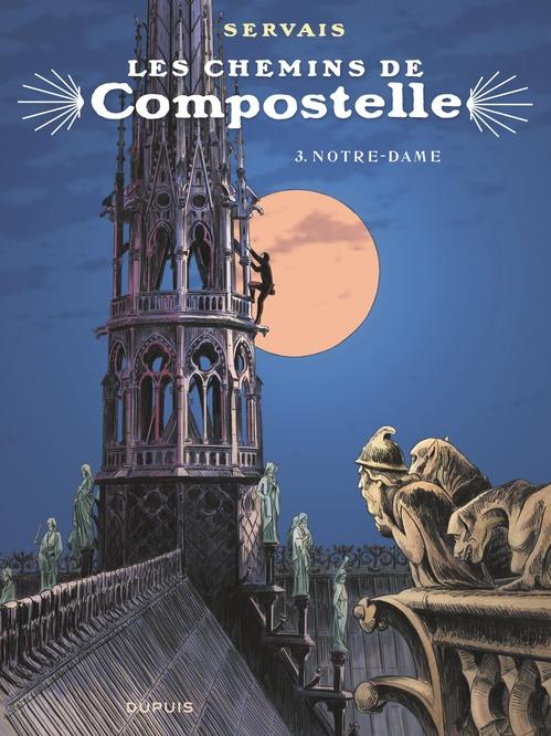 Les chemins de Compostelle T.3 ; Notre-Dame