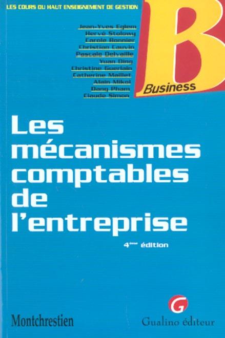 Les mecanismes comptables de l'entreprise - 4eme edition