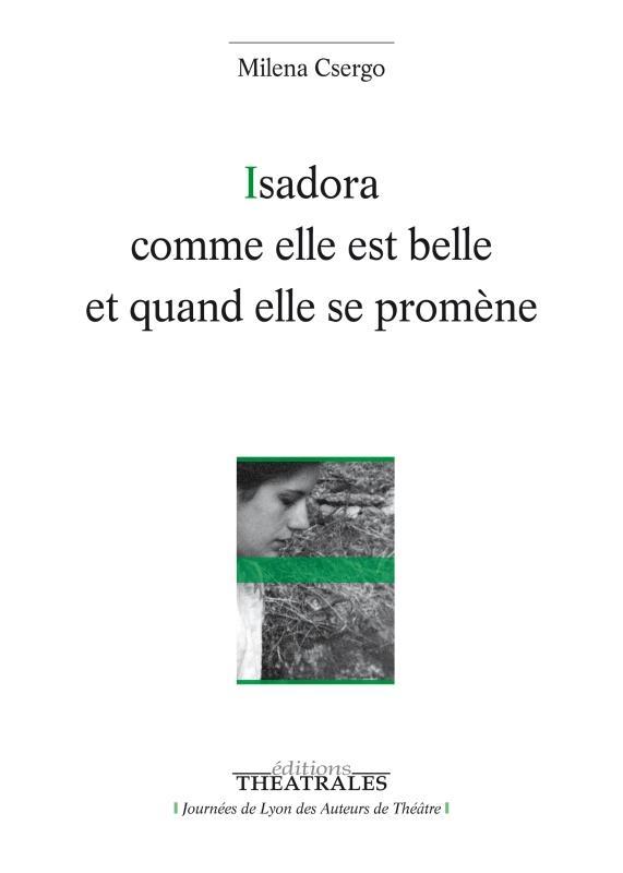 Isadora comme elle est belle et quand elle se promène