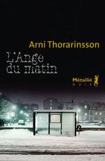 Vente EBooks : L'Ange du matin  - Arni Thorarinsson