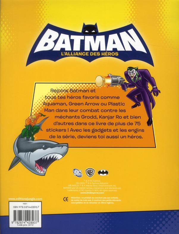 Batman - l'alliance des héros ; plus de 80 autocollants t.3