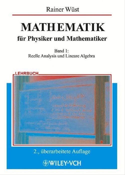 MATHEMATIK für Physiker und Mathematiker