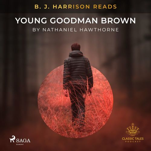 B. J. Harrison Reads Young Goodman Brown