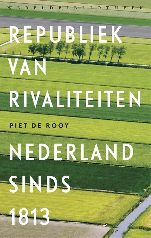 Republiek van rivaliteiten - Piet de Rooy - ebook