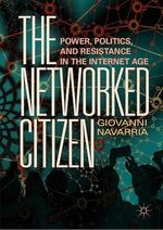 The Networked Citizen  - Giovanni Navarria