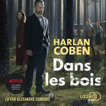 Vente AudioBook : Dans les bois  - Harlan Coben