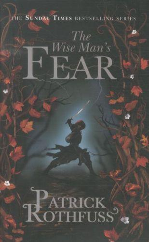 The wise man's fear - the kingkiller chronicle: day two