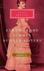 Vente Livre Numérique : Ethan Frome, Summer, Bunner Sisters  - Edith Wharton