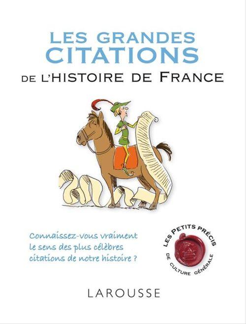 Les grandes citations de l'histoire de France