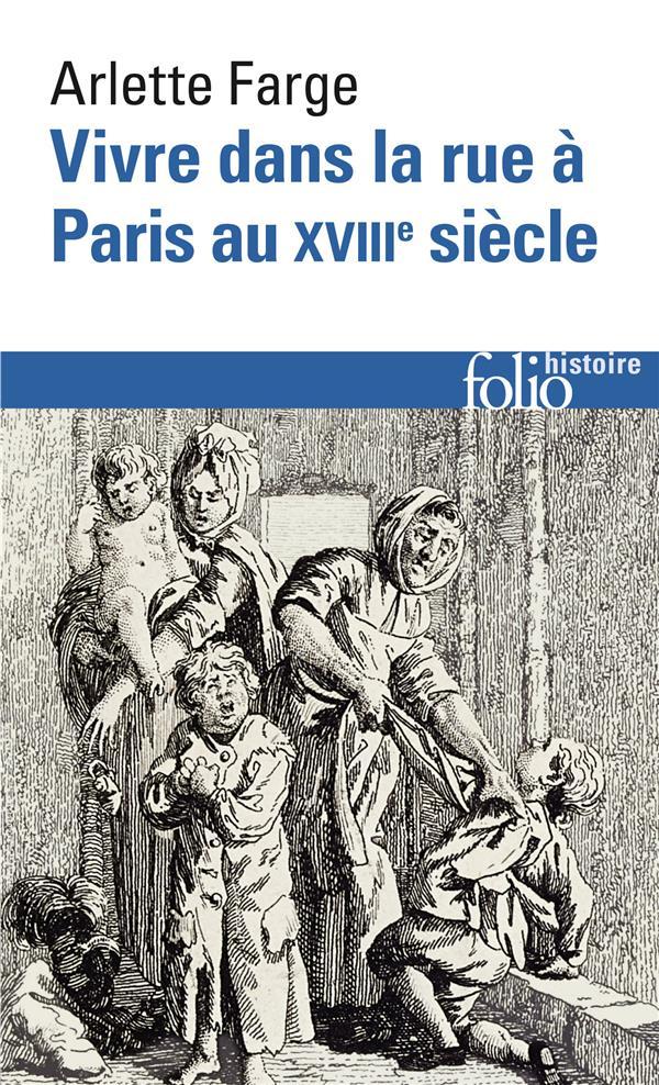 Vivre dans la rue à Paris au XVIIIe siècle